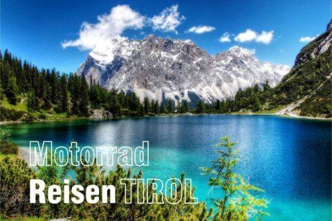 Motorradreisen 2022 – Tirol